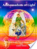 Ambassadors of Light : World Health World Hunger Project