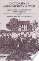 Dictionary of Afro-American Slavery
