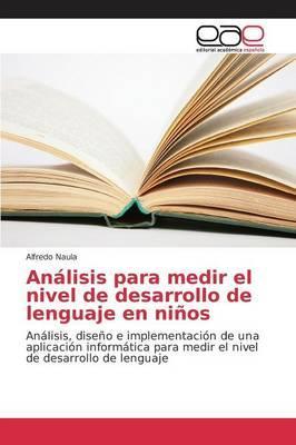 Análisis para medir el nivel de desarrollo de lenguaje en niños