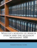 Webster's Seventh of March Speech and the Secession Movement 1850