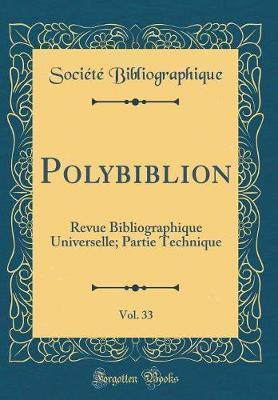 Polybiblion, Vol. 33