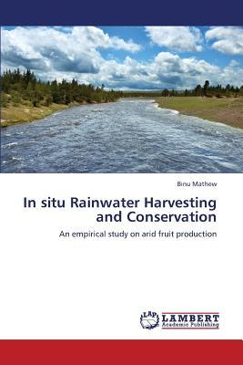 In situ Rainwater Harvesting and Conservation