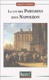 La vie des Parisiens sous Napoléon