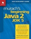 Murach's Beginning Java 2, JDK 5