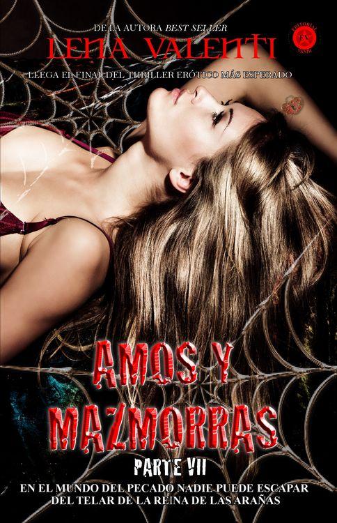 Amos y Mazmorras, parte 7