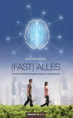 (Fast) alles