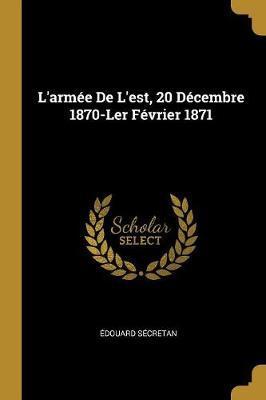 L'Armée de l'Est, 20 Décembre 1870-Ler Février 1871