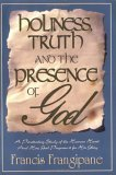 Holiness, Truth and the Presence of God