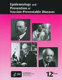 Epidemiology and Prevention of Vaccine-Preventable Diseases