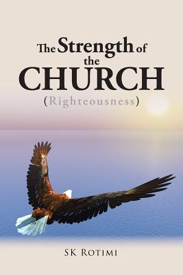 The Strength of the Church