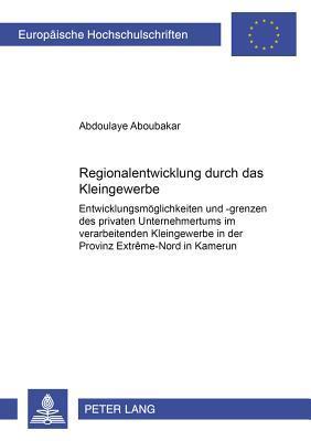 Regionalentwicklung durch das Kleingewerbe