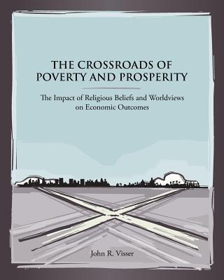 The Crossroads of Poverty and Prosperity