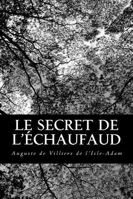 Le Secret De L'echaufaud