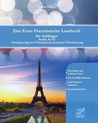 Das Erste Französische Lesebuch Für Anfsnger
