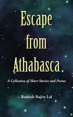 Escape from Athabasca