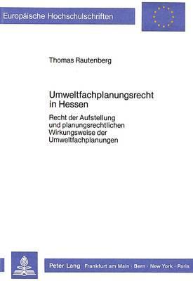 Umweltfachplanungsrecht in Hessen