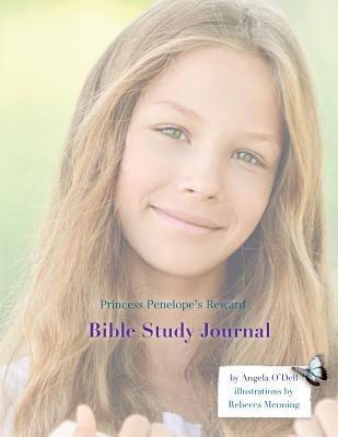 Princess Penelope's Reward Bible Study Journal