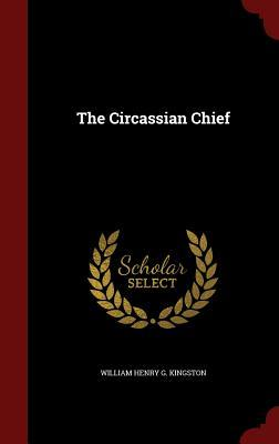 The Circassian Chief