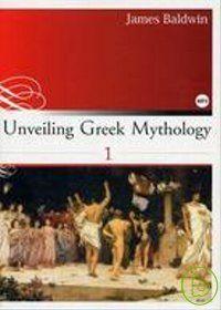 Unveiling Greek Mythology (1) (彩圖英文版25K+1MP3)