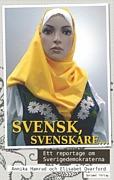 Svensk, svenskare-