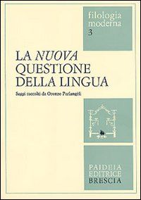 La nuova questione della lingua