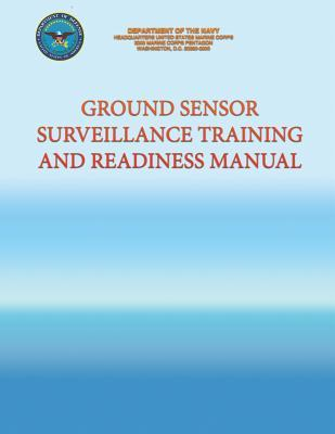 Ground Sensor Surveillance Training and Readiness Manual