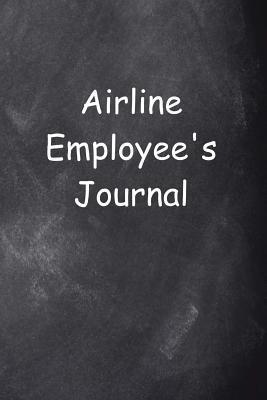 Airline Employee's Journal Chalkboard Design Journal