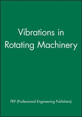 Seventh International Conference on Vibrations in Rotating Machinery