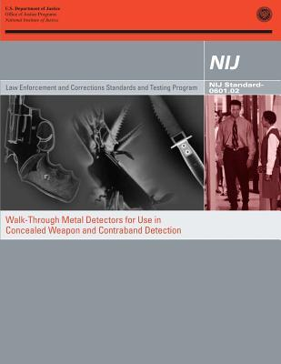 Walk-Through Metal Detectors for Use in Concealed Weapon and Contraband Detection