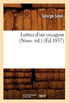 Lettres d'un Voyageu...