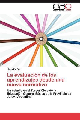 La evaluación de los aprendizajes desde una nueva normativa