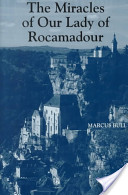 The Miracles of Our Lady of Rocamadour