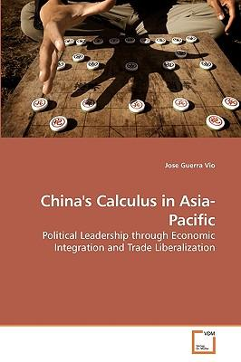 China's Calculus in Asia-Pacific