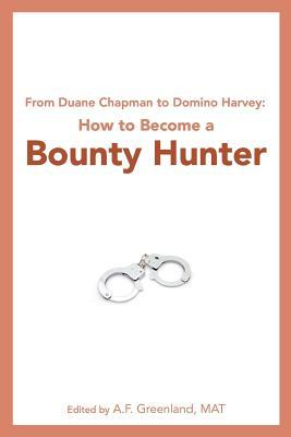 From Duane Chapman to Domino Harvey
