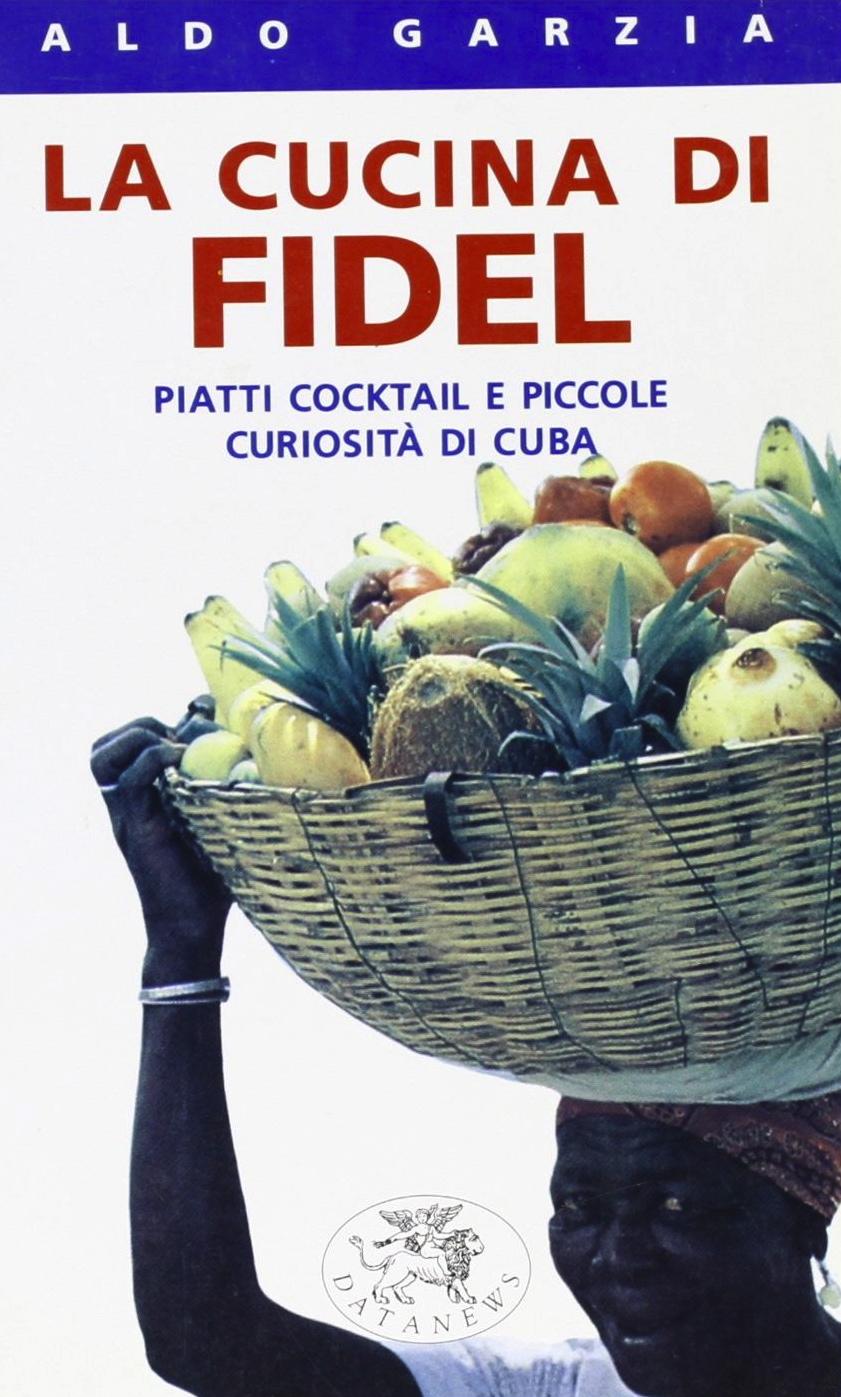 La cucina di Fidel