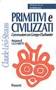 Primitivi e civilizz...