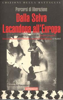 Percorsi di liberazione - Dalla selva Lacandona all'Europa