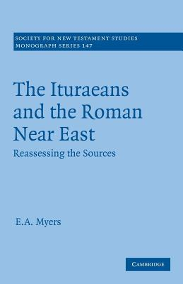 The Ituraeans and the Roman Near East