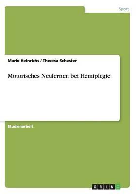 Motorisches Neulernen bei Hemiplegie