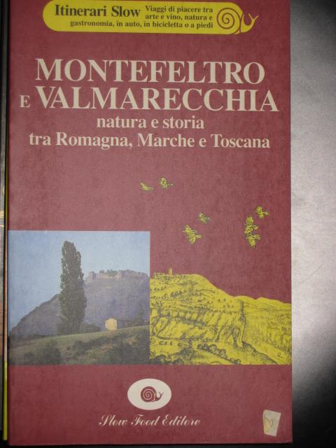 Montefeltro e Valmarecchia