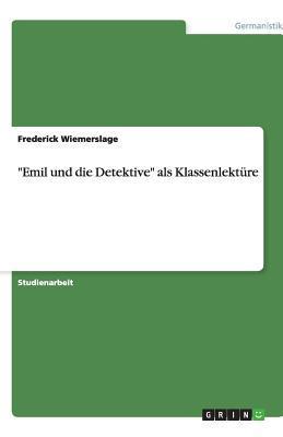 """Emil und die Detektive"" als Klassenlektüre"