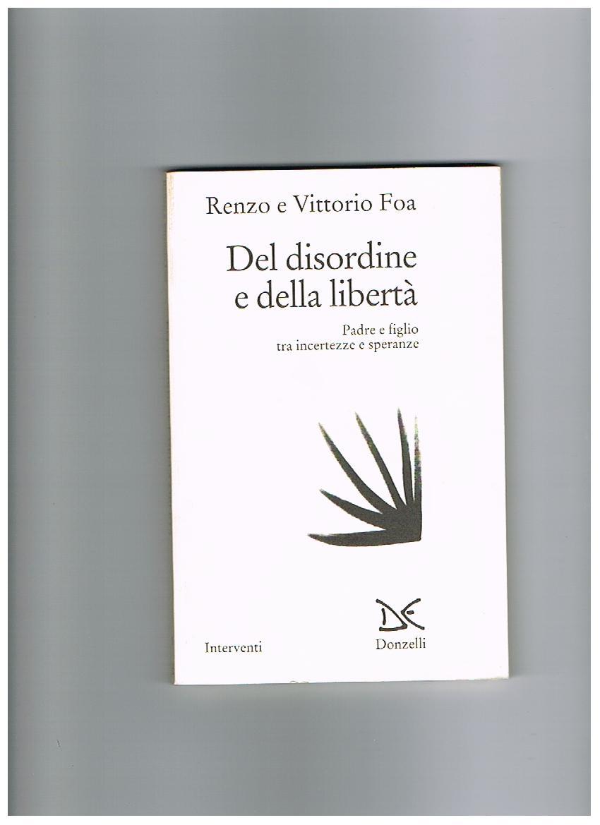 Del disordine e della liberta