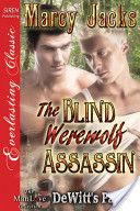 The Blind Werewolf Assassin [DeWitt's Pack 4]