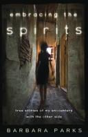 Embracing the Spirits
