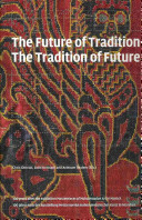 Future of tradition, the tradition of future