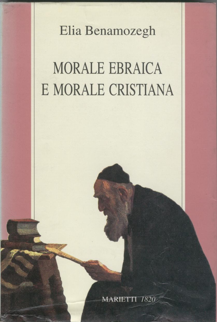 Morale ebraica e morale cristiana