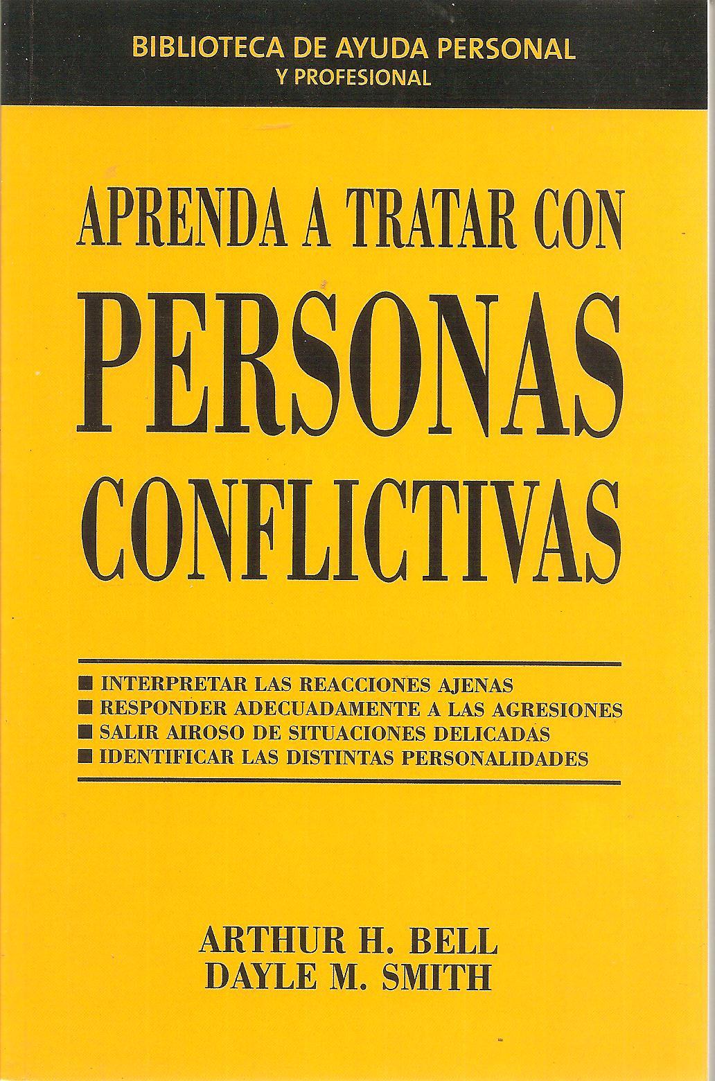 Aprenda a tratar con personas conflictivas