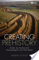 Creating Prehistory