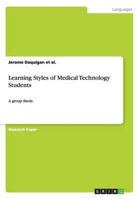 Learning Styles of Medical Technology Students