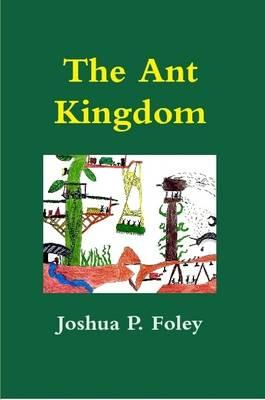 The Ant Kingdom